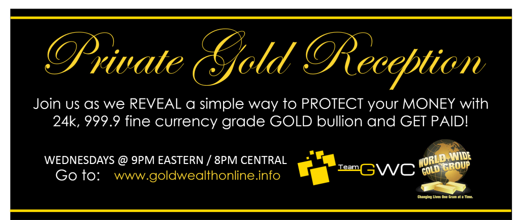 Private Gold Reception - Gold Wealth Creations with World Wide Gold Group